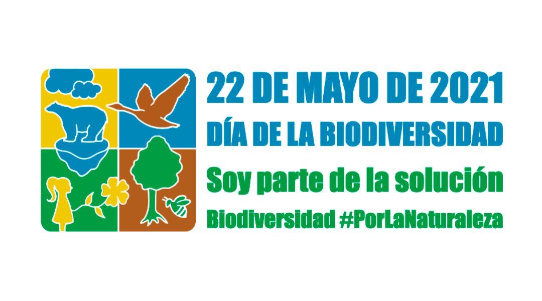 Día Mundial de la Diversidad Biólógica 2021